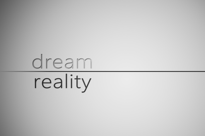 Reality and dream